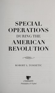 Cover of: Special operations in the American Revolution