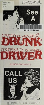 Cover of: See a drunk driver, call us | Illinois State Police