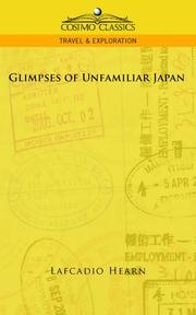 Cover of: Glimpses of Unfamiliar Japan, Vol. 1