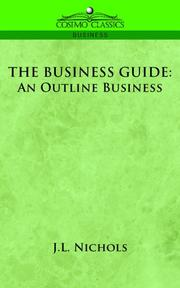 Cover of: THE BUSINESS GUIDE | J.L. Nichols