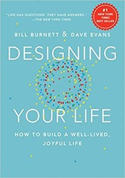 Cover of: Designing your life | Burnett, William (Consulting professor of design)