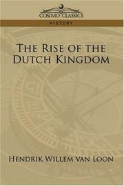 Cover of: The Rise of the Dutch Kingdom