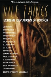 Cover of: Vile Things: Extreme Deviations of Horror