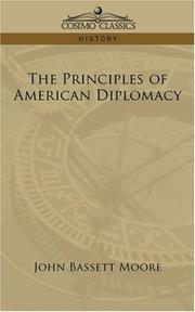 Cover of: The Principles of American Diplomacy