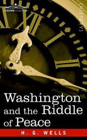 Cover of: Washington and the Riddle of Peace | H. G. Wells