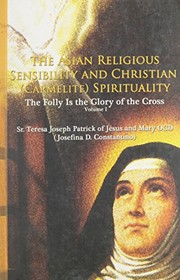 Cover of: The Asian religious sensibility and Christian (Carmelite) spirituality | Josefina D. Constantino