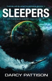 Cover of: Sleepers (The Blue Planets World)
