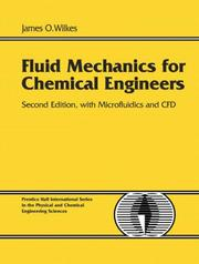 Cover of: Fluid Mechanics for Chemical Engineers with Microfluidics and CFD
