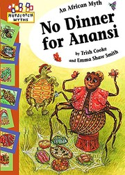 Cover of: No Dinner for Anansi (Hopscotch Myths)