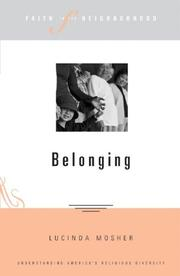 Cover of: Belonging (Faith in the Neighborhood) (Faith in the Neighborhood) | Lucinda Mosher