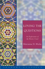Loving the questions by Marianne H. Micks
