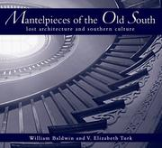 Cover of: Mantelpieces of the old South