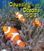 Cover of: Counting in the oceans 1-2-3 | Aaron R. Murray