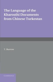Cover of: The Language of the Kharoṣṭhi Documents from Chinese Turkestan