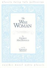 Cover of: The Wise Woman | George MacDonald