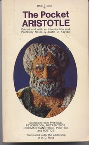 Cover of: The Pocket Aristotle: Selections from Physics, Psychology, Metaphysics, Nicomachean Ethics, Politics and Poetics
