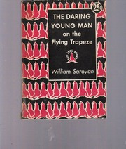 Cover of: The Daring Young Man on the Flying Trapeze and other Stories
