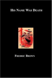 Cover of: His Name Was Death | Fredric Brown