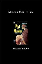 Cover of: Murder Can Be Fun
