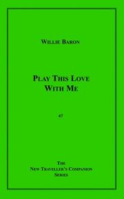 Cover of: Play This Love With Me | Willie Baron
