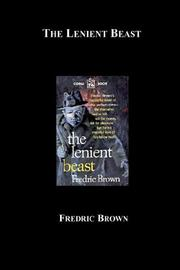 Cover of: The Lenient Beast