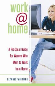 Cover of: Work@home | Glynnis Whitwer