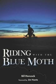 Cover of: Riding with the Blue Moth | Bill Hancock