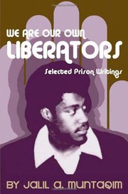 Cover of: We are our own liberators | Jalil Muntaqim