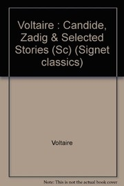 Cover of: Candide, Zadig and selected tales | Voltaire