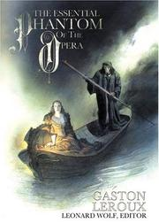 Cover of: The Essential Phantom of the Opera