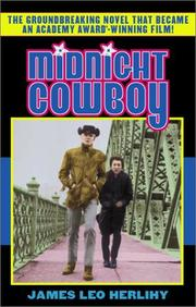 Midnight Cowboy by James Leo Herlihy