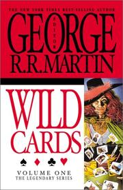 Cover of: Wild Cards, Vol. 1 (The Legendary Series) (The Legendary Series, Volume 1) by George R. R. Martin