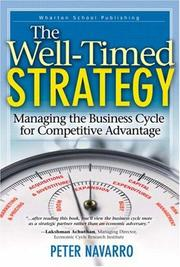 Cover of: A well-timed strategy: managing the business cycle for competitive advantage