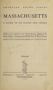 Cover of: Massachusetts; a guide to its places and people | Federal Writers