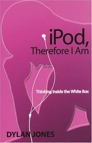Cover of: iPod, therefore I am | Jones, Dylan