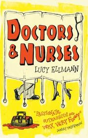 Cover of: Doctors and nurses | Lucy Ellmann