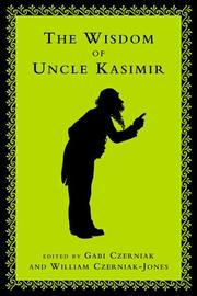 Cover of: The wisdom of Uncle Kasimir by