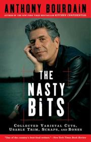 Cover of: The Nasty Bits: collected varietal cuts, usable trim, scraps, and bones