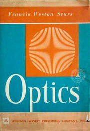 Cover of: Optics. | Francis Weston Sears