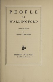 Cover of: People of Wallingford | Birney C. Batcheller