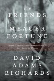 Cover of: The Friends of Meager Fortune: a novel
