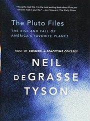 Cover of: The Pluto Files: The Rise and Fall of America's Favorite Planet
