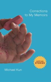 Cover of: Corrections to My Memoirs | Michael Kun