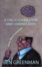 Cover of: A Circle is a Balloon and Compass Both: Stories about Human Love