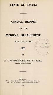 Cover of: Annual report on the Medical Department, Brunei | Brunei. Medical Department