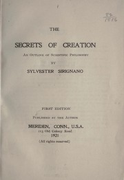 Cover of: The secrets of creation | Sylvester Sirignano