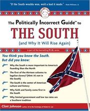 Cover of: The Politically Incorrect Guide to the South (and Why It Will Rise Again) | Clint Johnson