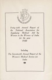 Cover of: Annual report of the National Association for Supplying Medical Aid by Women to the Women of India | National Association for Supplying Medical Aid by Women to the Women of India
