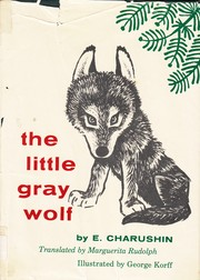 Cover of: The Little Gray Wolf |