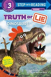 Truth or lie : dinosaurs